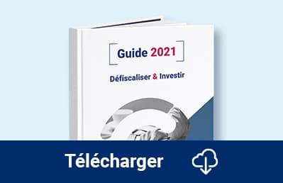 Guide 2021 : Défiscaliser & investir